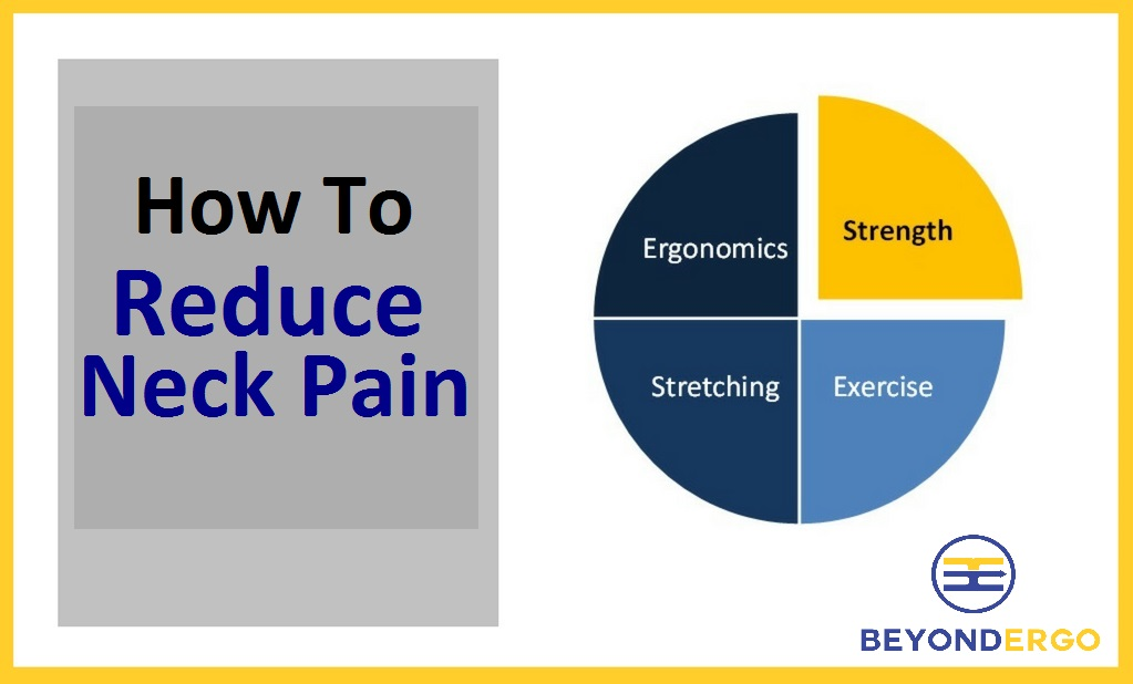 4 Ways to Reduce Neck Pain